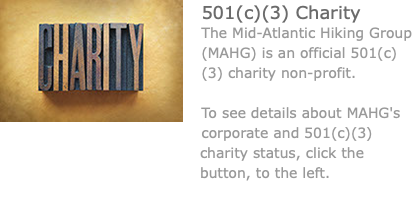 ﷯501(c)(3) Charity The Mid-Atlantic Hiking Group (MAHG) is an official 501(c)(3) charity non-profit. To see details about MAHG's corporate and 501(c)(3) charity status, click the button, to the left.